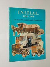 I.N.I.T.I.A.L. 1928-1978. The Story Of The Initial Group By Patrick Beaver 1978.