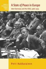 State of Peace in Europe: West Germany and the Csce, 1966-1975