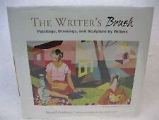 Friedman  The Writer's Brush: Paintings, Drawings  Mid-List Press  2007   HC/DJ