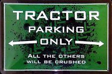 TRACTOR PARKING ONLY, TRAKTOR - BLECHSCHILD