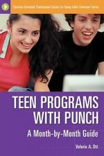 Teen Programs with Punch: A Month-by-Month Guide (Libraries Unlimited -ExLibrary