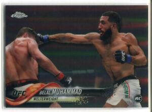 2018 TOPPS UFC CHROME RC #75 BELAL MUHAMMAD REFRACTOR