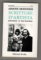 Aimone Modonesi,SCRITTURE D'ARTISTA,Svolta 1991[Merdre,arte,Fontana,Scanavino