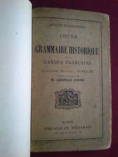 1897 COURS DE GRAMMAIRE HISTORIQUE DE LA LANGUE FRANÇAISE par ARSÈNE DARMESTETER
