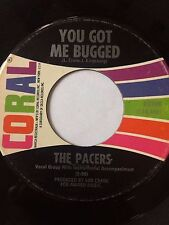 "GARAGE 45/ THE PACERS ""YOU GOT ME BUGGED"" / ""SASSY SUE""    HEAR!"