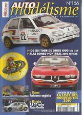 AUTO MODELISME N°156 106 XSI TOUR DE CORSE / R5 GT TURBO  / ALPHA ROMEO MONTREAL
