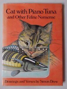 CAT WITH PIANO TUNA & OTHER FELINE NONSENSE DRAWINGS VERSES SIMON DREW HBDJ