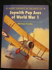 Osprey Book: Sopwith Pup Aces of World War 1 - Aircraft of the Aces 67