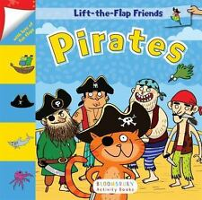 Lift-The-Flap Friends: Pirates by Bloomsbury USA (2017, Board Book), Brand New