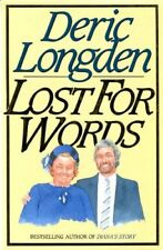 Lost for Words By Deric Longden. 9780593019627