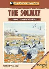 Best Birdwatching Sites: The Solway by Miles, John | Paperback Book | 9780955033