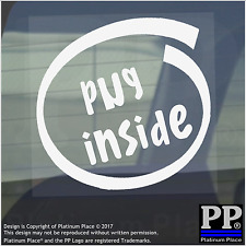 1 x Pug all'interno-Finestra, Auto, Furgone, STICKER, SEGNO, Adesivo, Cane, Pet, su, Board, piombo, Cucciolo