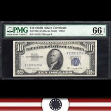 1953-B $10 SILVER CERTIFCATE PMG 66 EPQ Fr 1708  A11551125A