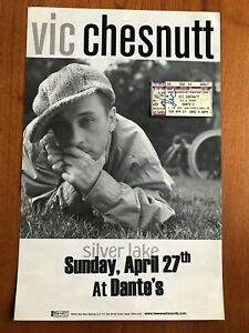 RARE VIC CHESNUTT SILVER LAKE POSTER & AUTOGRAPHED CONCERT TICKET 2003 PORTLAND