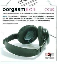 OORGASM # 04 DUTCH PROMO CD COLDPLAY MUSE MY MORNING JACKET MIRWAIS GOURDS