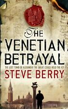 The Venetian Betrayal (Cotton Malone) By Steve Berry