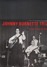 JOHNNY BURNETTE TRIO - rock a billy boogie LP