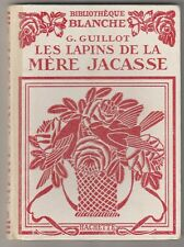 Les lapins de la Mère Jacasse G. Guillot