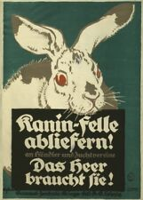 Deliver your rabbit pelts, the army needs them - German WW1 Propaganda Poster