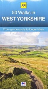 AA - 50 Walks in West Yorkshire *FREE P&P*