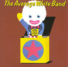 AVERAGE WHITE BAND - Show Your Hand - CD ** Like New - Mint **