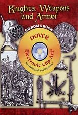 Knights, Weapons and Armor CD-ROM and Book (Dover Electronic Clip Art)