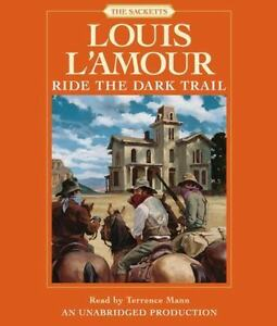 Louis L'Amour RIDE THE DARK TRAIL (Sacketts) Unabridged CD *NEW* FAST Ship!