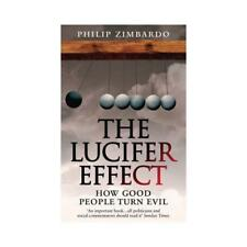 The Lucifer Effect by Philip Zimbardo (author)
