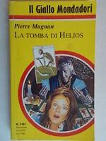 La tomba di HeliosMagnan PierreMondadori 1994giallo2383 laviolette nuovo 03