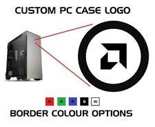 AMD - CIRCLE - PC CASE LOGO TOWER ATX ITX MATX DESKTOP GAMING