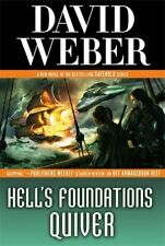 Hell's Foundations Quiver (Safehold) By David Weber