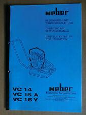 Betriebs-Anleitung Wartung Weber Verdichter Rüttelplatte VC 14 15A 15Y Manual