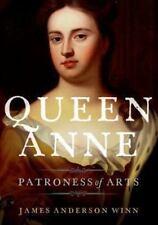 Queen Anne Stuart England Royalty arts connoisseur Patron women's history HC DJ