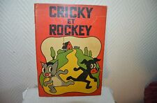 LIVRE BD EDITION ORIGINALE  CRICKY ET ROCKEY 1935 RIGOT CHEZ TOURET REVUE
