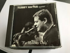 The Tubby Hayes Quartet - For Members Only - CD Album - MINT/EX [FILED T1]