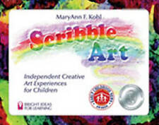 Scribble Art: Independent Creative Art Experiences for Children by MaryAnn F....