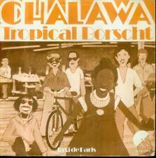 """7"""" Chalawa/Tropical Borscht (NL)"""