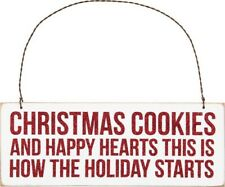 Wood Plaque Ornament~Christmas Cookies & Happy Hearts This Is How The Holiday.