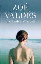 CAZADORA DE ASTROS, LA (Spanish Edition), Valdes, Zoe, Good Condition, Book