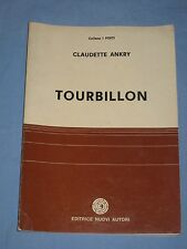 TOURBILLON - Claudette Ankry - Editrice Nuovi Autori (H3)