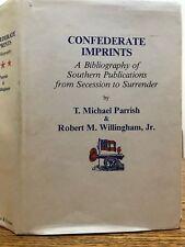 Confederate Imprints by T. Michale Parrish - 1st edition w/dj