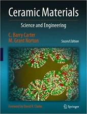Ceramic Materials Science and Engineering 2nd ed. 2013 Edition by C. Barry Carte