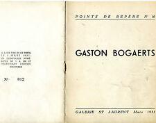 GASTON BOGAERTS  CATALOGUE  GAL ST LAURENT PREF  C H DEWISME (HENRI VERNES