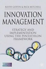 Innovation Management: Strategy and Implementation using the Pentathlo-ExLibrary