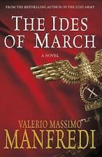 The Ides of March, Valerio Massimo Manfredi | Paperback Book | Good | 9780330464