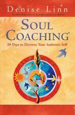 Soul Coaching : 28 Days to Discover Your Authentic Self, Paperback by Linn, D...