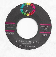 45 ERNIE K-DOE A CERTAIN GIRL / I CRIED MY LAST TEAR Minit 634 promo VG+