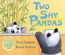 Two Shy Pandas by Julia Jarman (Paperback)