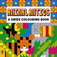 Colouring Grids: Animal Antics (Grids Colouring Books),Beaton, Clare,Excellent B