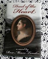 Duel of the Heart by Rose Moore Tomlin SIGNED Stated 1st Printing Hardcover